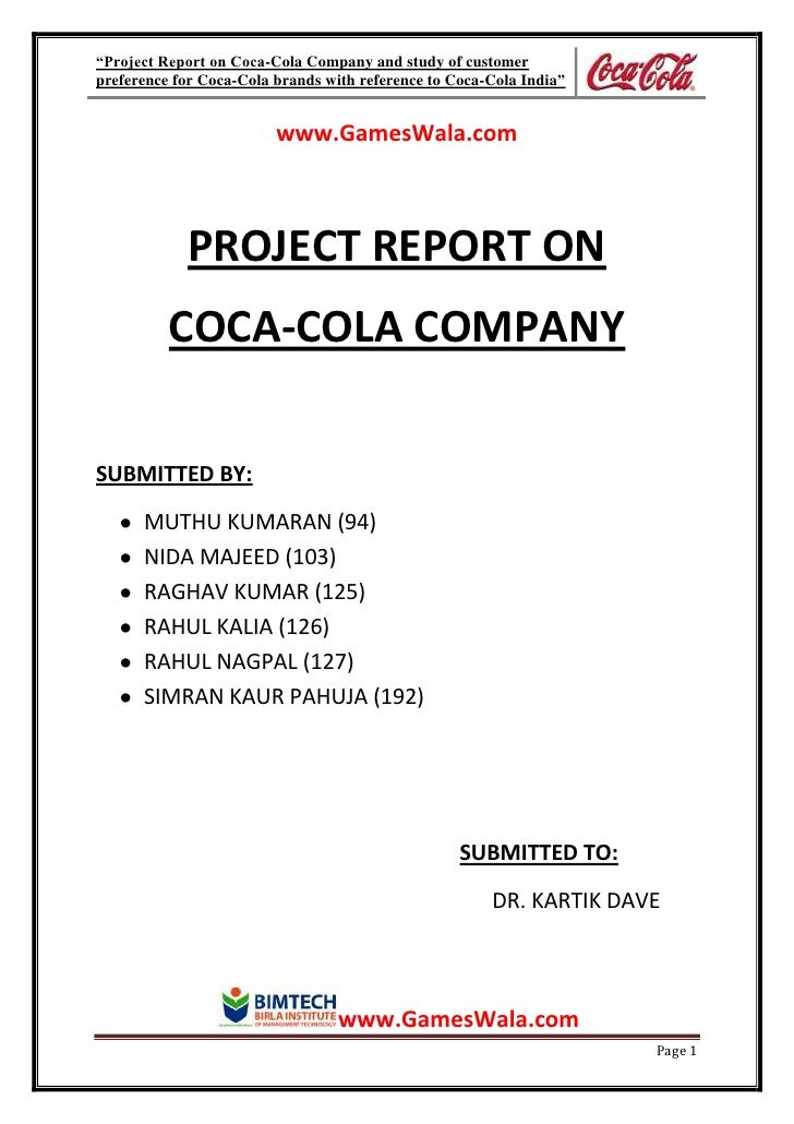 """Project Report on Coca-Cola Company and study of customerpreference for Coca-Cola brands with reference to Coca-Cola Indi..."