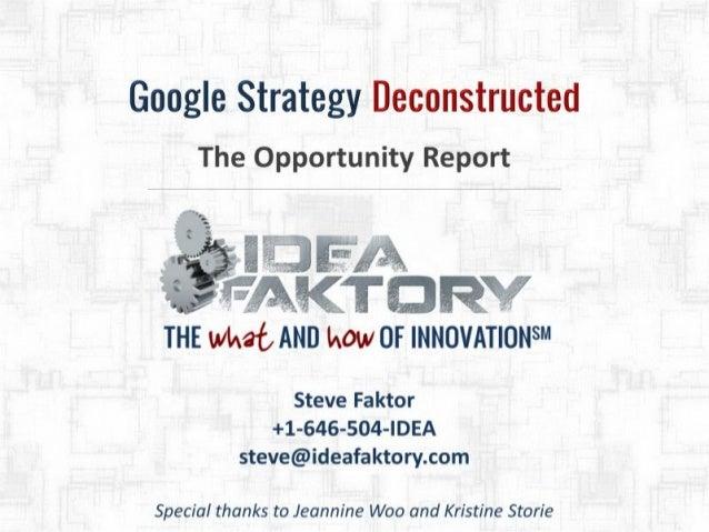 Google Strategy Deep Dive - June 2013