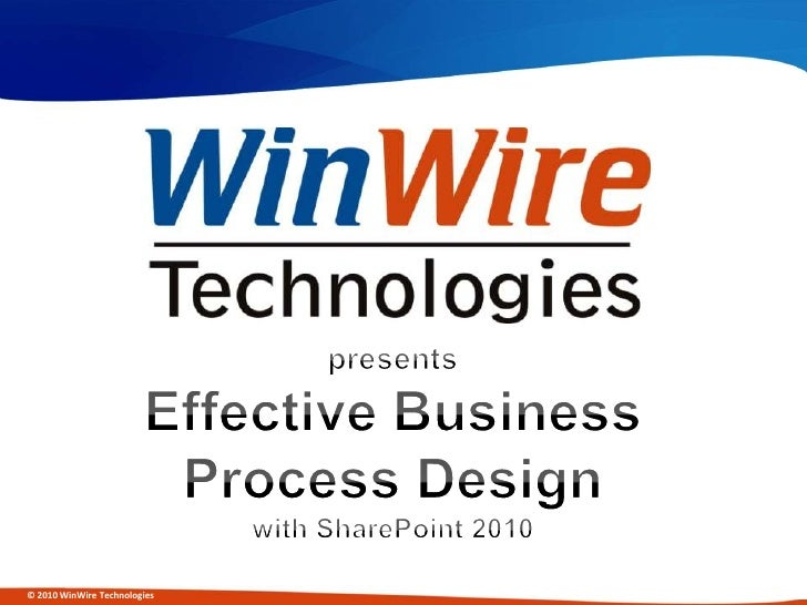 presentsEffective Business Process Designwith SharePoint 2010<br />