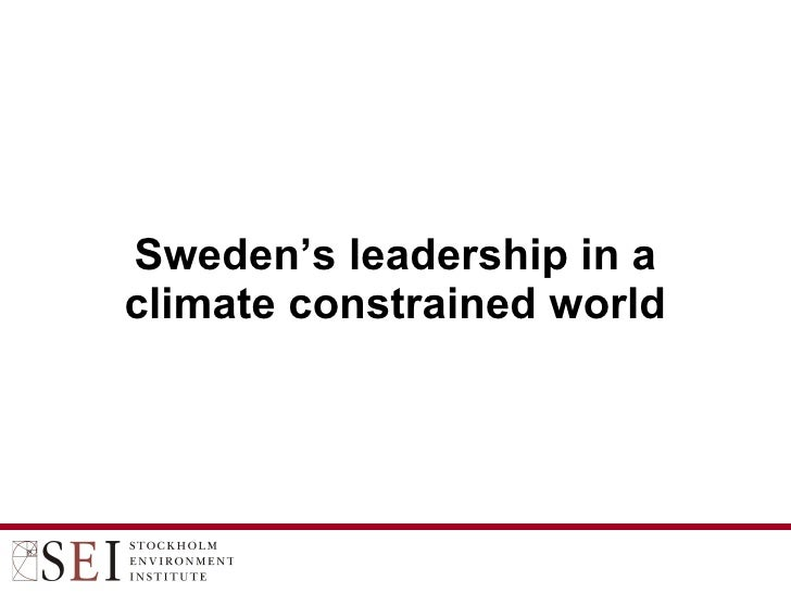 Sweden's leadership in a climate constrained world