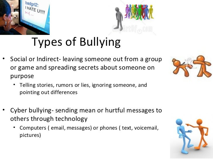 three categories of bullying physical verbal and relational There are three types of bullying: verbal bullying is saying or writing mean things verbal taunting threatening to cause harm social bullying spreading rumors about someone embarrassing someone in public physical bullying involves hurting a person's body or possessions physical.
