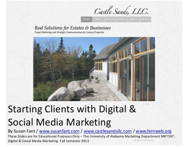 s Starting Clients with Digital & Social Media Marketing By Susan Fant / www.susanfant.com / www.castlesandsllc.com / www....