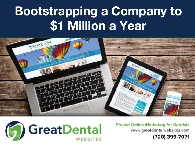 Bootstrapping a Company to $1 Million a Year