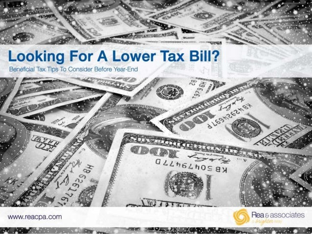 Looking For A Lower Tax Bill?
