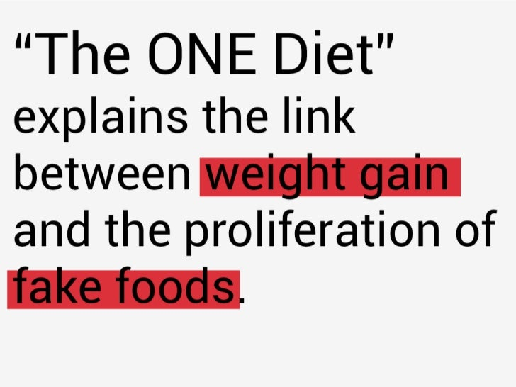 The ONE Diet: What you need to know about food, health, nutrition and weight loss Slide 2
