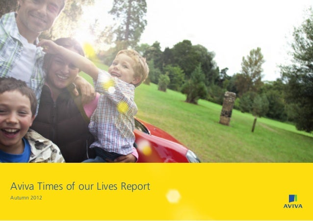 Aviva Times of our Lives ReportAutumn 2012