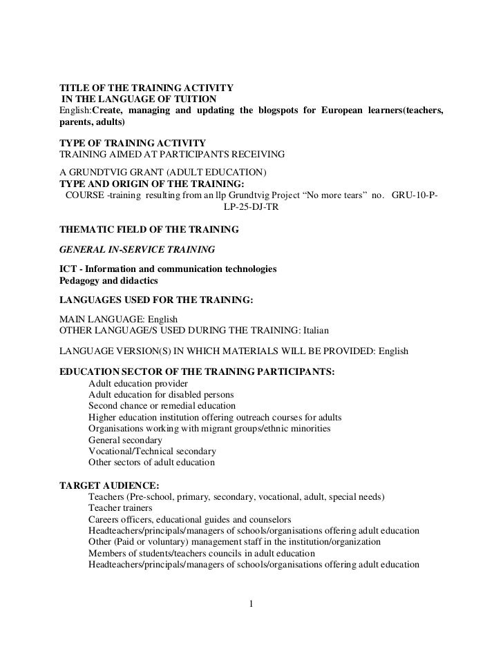 TITLE OF THE TRAINING ACTIVITYIN THE LANGUAGE OF TUITIONEnglish:Create, managing and updating the blogspots for European l...
