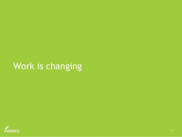14 Work is changing
