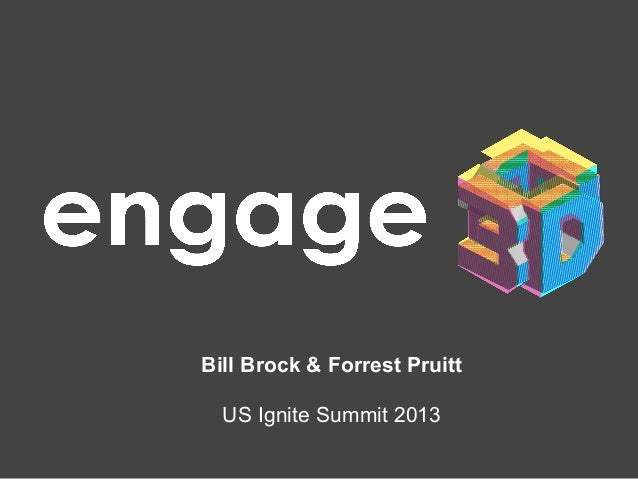 Bill Brock & Forrest Pruitt US Ignite Summit 2013