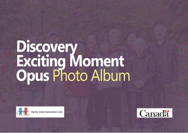 Discovery ExcitingMoment OpusPhotoAlbum