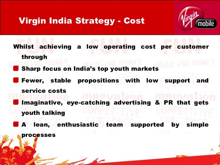 marketing strategies of virgin mobile in india A snapshot of india's advertising & marketing industry incl market size,  marketing and strategy   digital and mobile marketing in india.