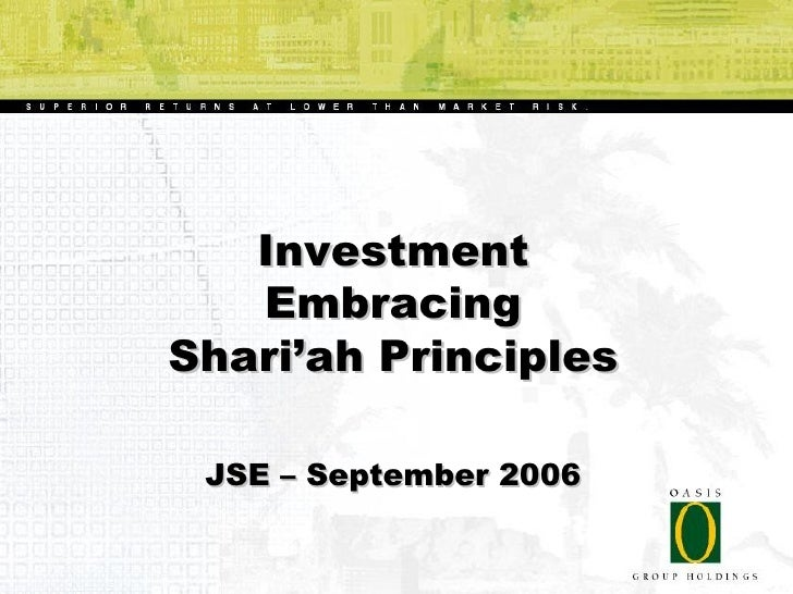 Investment                           Embracing                        Shari'ah Principles                              JSE...