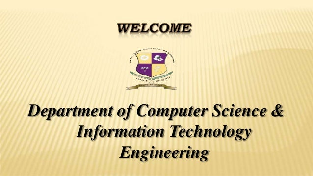 Department of Computer Science &      Information Technology           Engineering