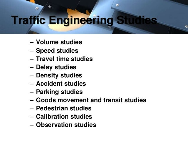 traffic volume study Traffic data collection provides the base information required for many aspects of  typical count types include volume,  to meet the study objectives.