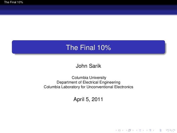 The Final 10%                            The Final 10%                                 John Sarik                         ...