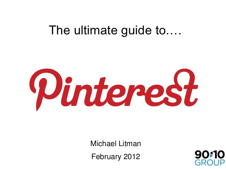 The ultimate guide to.…       Michael Litman       February 2012