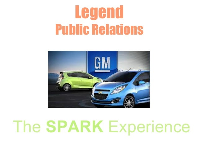 Legend         Public Relations              PresentsThe SPARK ExperienceGenerate, Ignite and Share Your Spark