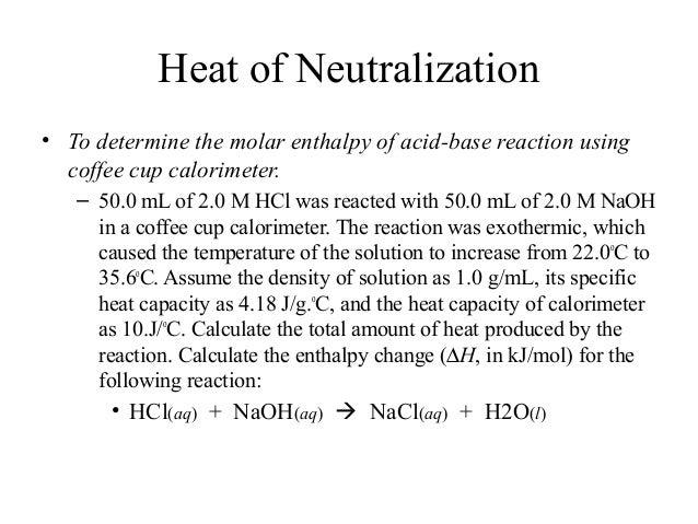heat of neutralization for an acid base reaction
