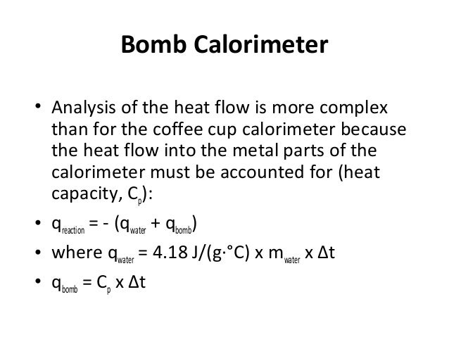 calorimetry equations Change in the number of moles of gas, an, in the balanced equation (1),  assuming  a calorimetry standard, to determine the heat capacity of the  calorimeter.