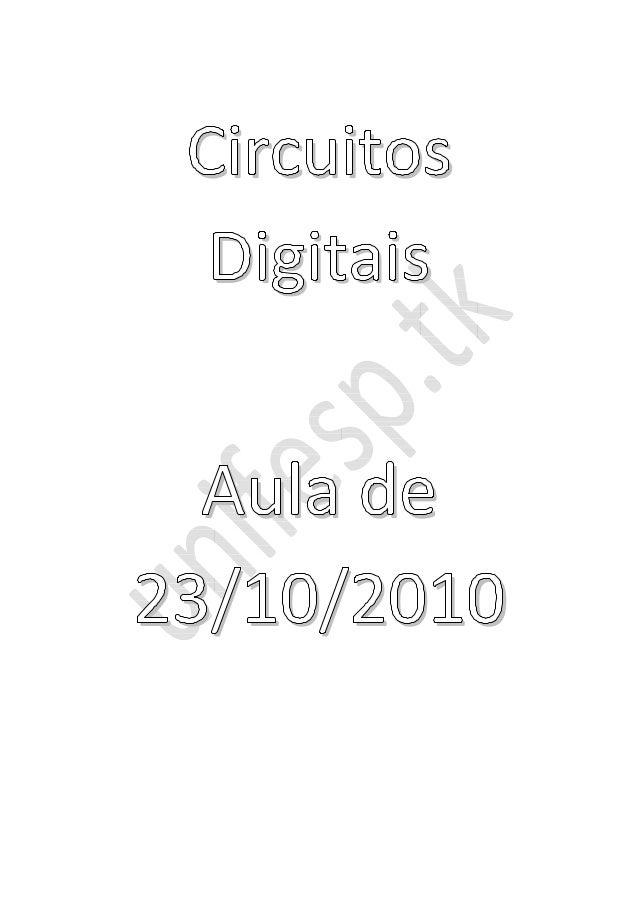 Circuitos Digitais Aula de 23/10/2010