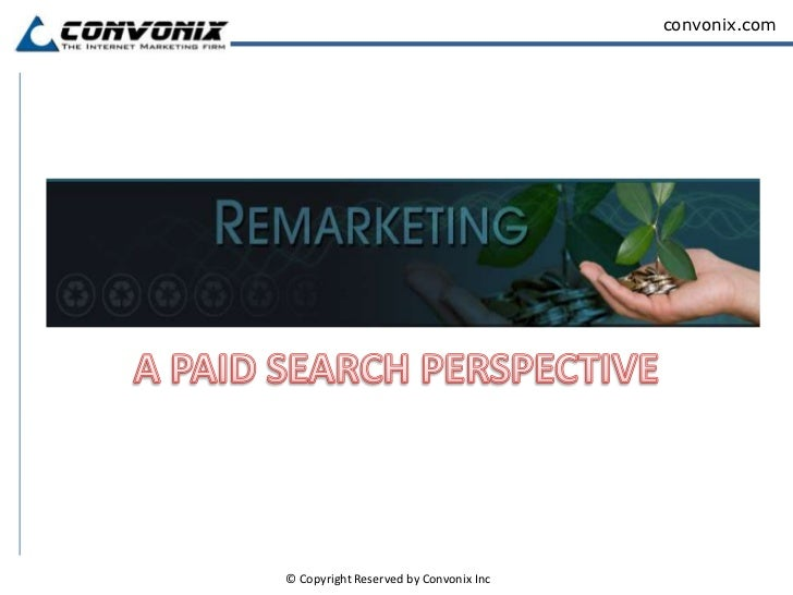 A PAID SEARCH PERSPECTIVE<br />