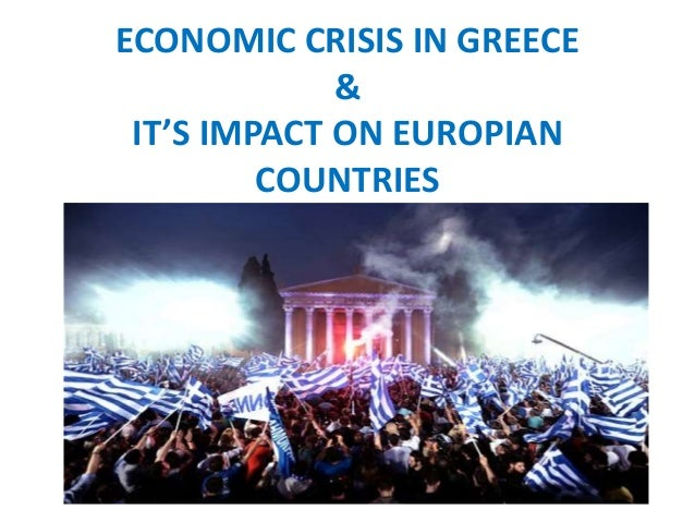 impact of the economic crisis on greek tourism Gdp means economic growth has a direct impact on tourism demand   greece's crisis is continuing, with anti-austerity parties threatening to.