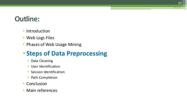 Preprocessing of Web Log Data for Web Usage Mining