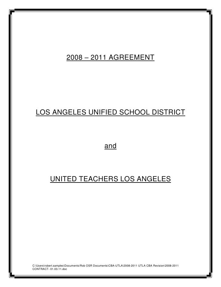 2008 – 2011 AGREEMENT  LOS ANGELES UNIFIED SCHOOL DISTRICT                                                and           UN...