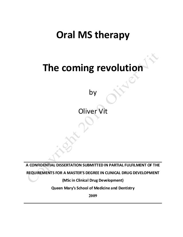 Oral MS therapy         The coming revolution                                  by                           Oliver Vit    ...