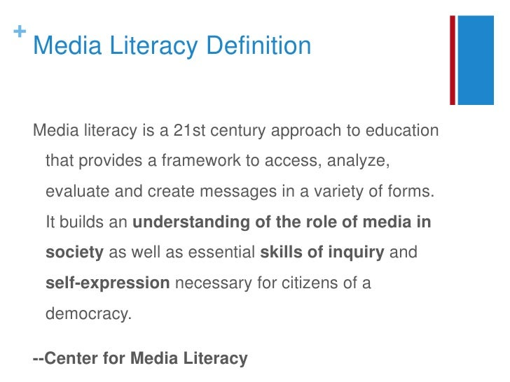what is media literacy My favorite media literacy definition is from canada: media literacy is concerned with helping students develop an informed and critical understanding of the nature of mass media, the.
