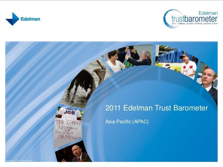 2011 Edelman Trust BarometerAsia-Pacific (APAC)