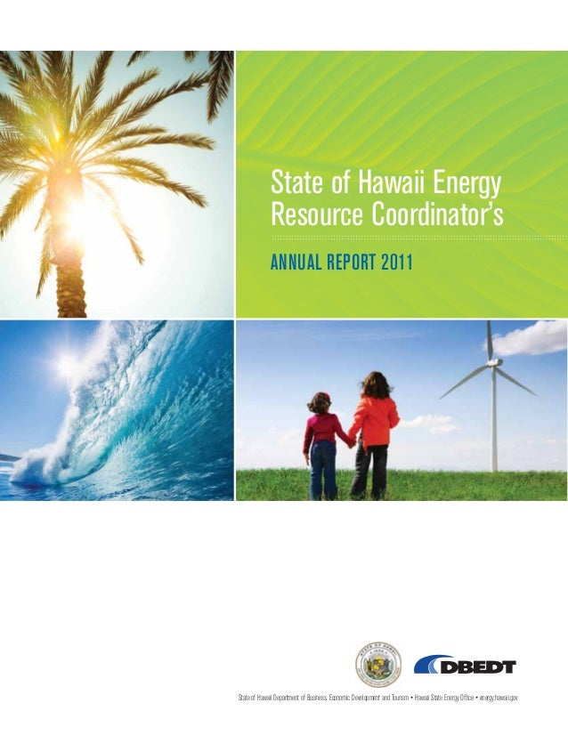 State of Hawaii Energy             Resource Coordinator's             ANNUAL REPORT 2011State of Hawaii Department of Busi...