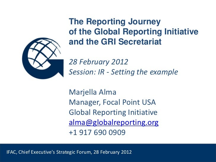 The Reporting Journey                            of the Global Reporting Initiative                            and the GRI...