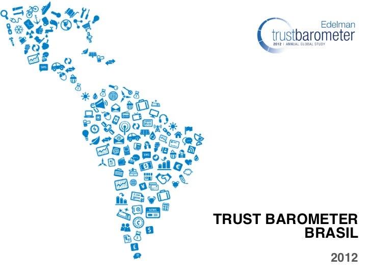 """TRUST BAROMETER          BRASIL                               2012"""""""