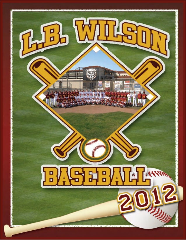 Media Guide Design by Ryan Fox - RFGD MEDIA - www.rfgraphicdesignmedia.comVisit Wilson Baseball @ www.lbwilsonbaseball.org...