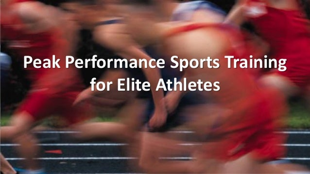 Peak Performance Sports Training for Elite Athletes