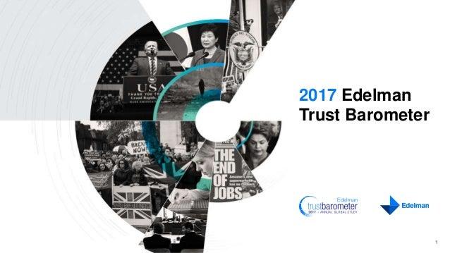 2017 Edelman Trust Barometer 1