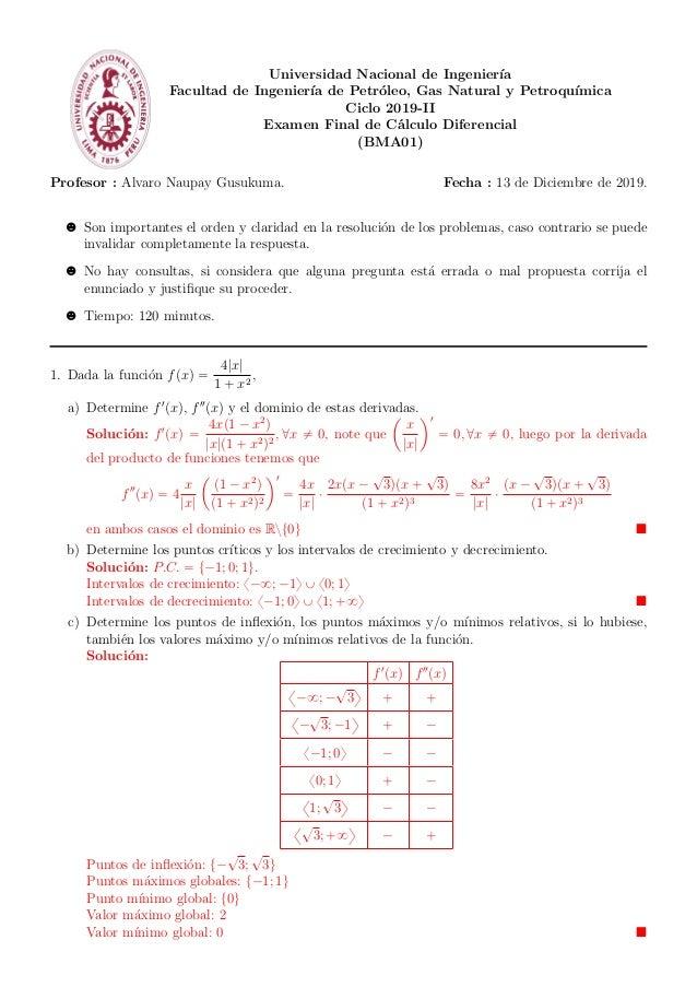Universidad Nacional de Ingenier´ıa Facultad de Ingenier´ıa de Petr´oleo, Gas Natural y Petroqu´ımica Ciclo 2019-II Examen...