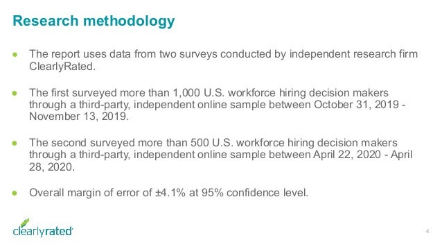 Research methodology 4 ● The report uses data from two surveys conducted by independent research firm ClearlyRated. ● The ...