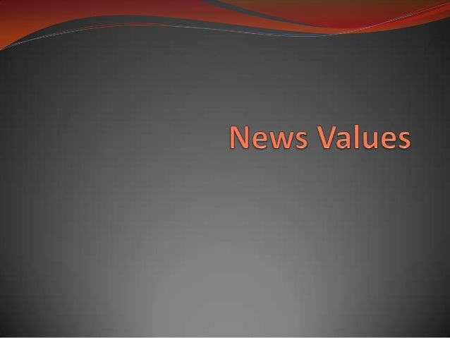 My News Values  In my newspaper I have tried to include the news  values that my reader will want to see stereotypically....