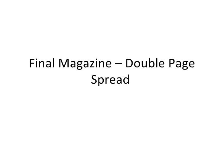 Final Magazine – Double Page          Spread
