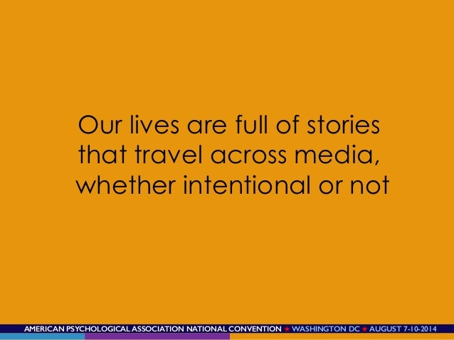 AMERICAN PSYCHOLOGICAL ASSOCIATION NATIONAL CONVENTION ★ WASHINGTON DC ★ AUGUST 7-10-2014! Our lives are full of stories t...