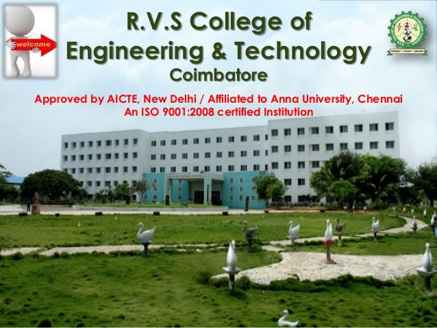 R.V.S College of Engineering & Technology Coimbatore Approved by AICTE, New Delhi / Affiliated to Anna University, Chennai...