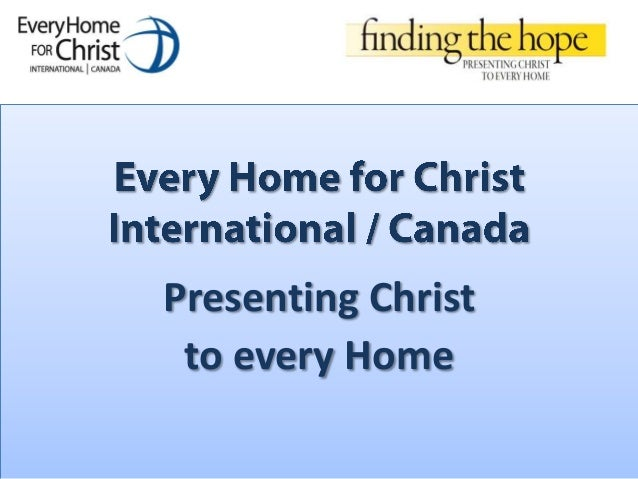 Presenting Christto every Home