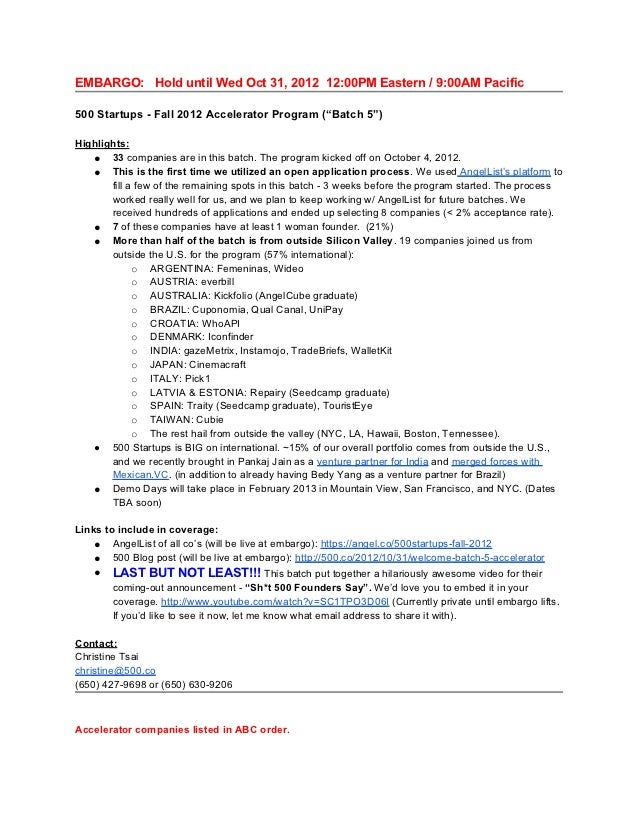 """EMBARGO: Hold until Wed Oct 31, 2012 12:00PM Eastern / 9:00AM Pacific500 Startups - Fall 2012 Accelerator Program (""""Batch ..."""
