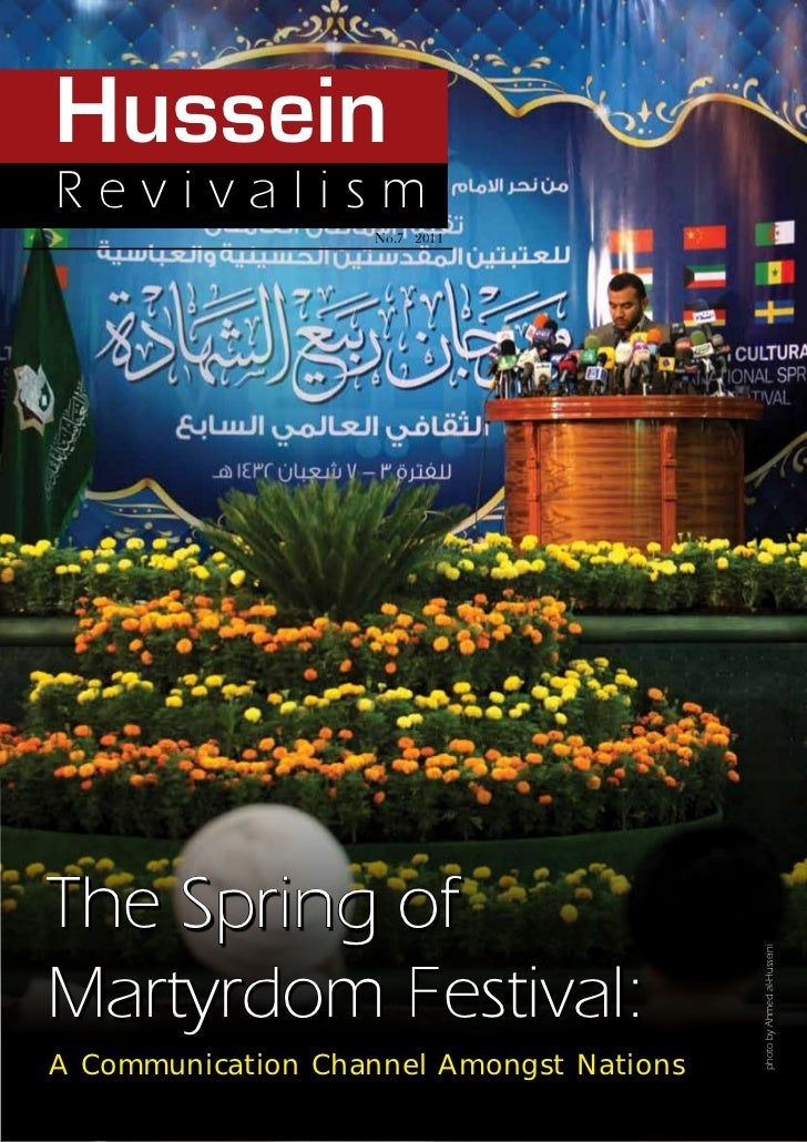 HusseinRevivalism                   No.7 2011The Spring of                                          photo by Ahmed al-Huss...