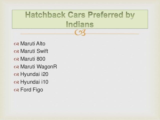 Hatchback car in india for Sliding gate motor price in india