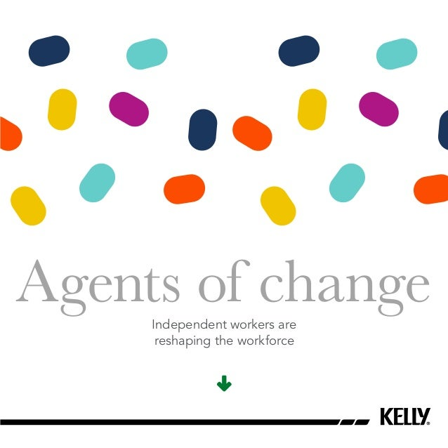 Agents of changeIndependent workers are reshaping the workforce