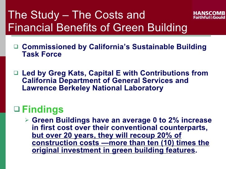 The Costs And Financial Benefits Of Green Buildings