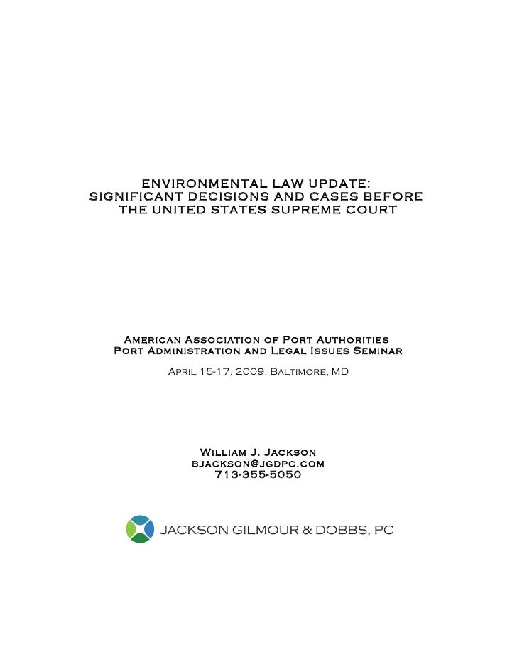 ENVIRONMENTAL LAW UPDATE: SIGNIFICANT DECISIONS AND CASES BEFORE    THE UNITED STATES SUPREME COURT        American Associ...